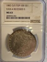MINT STATE 63 1882 O/S TOP-100 S$1 VAM-4 RECESSED S MORGAN SILVER DOLLAR