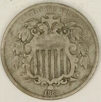 1868 SHIELD NICKEL. RPD REPUNCHED DATE. VG. RAW3621/BE