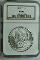 1898 O MORGAN DOLLAR - NGC MINT STATE 65