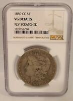 1889 CC MORGAN DOLLAR SILVER $1 NGC VG DETAILS REV SCRATCHED