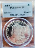 1878 CC  MINT STATE 62 PL MORGAN SILVER DOLLAR ULTRA WIDE MIRRORS WAY OFF GRADING.