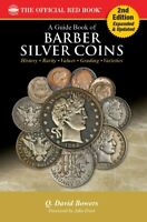 GUIDE BOOK OF BARBER SILVER COINS 2ND ED