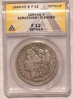 1889-CC MORGAN SILVER DOLLAR GRADED BY ANACS AS A F-12 DETAILS-SCR.-CLEANED