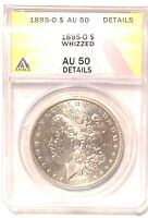 KEY 1895-O MORGAN SILVER DOLLAR GRADED BY ANACS AS ANAU-50 DETAILS-WHIZZED