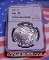 1881 S MORGAN DOLLAR $1 NGC MINT STATE 61 PL  BLAST WHITE GEM WITH A MIRROR FINISH