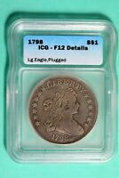 1798 ICG F12 DETAILS DRAPED BUST LARGE EAGLE SILVER DOLLAR H