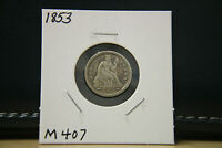 1853 VF SEATED LIBERTY DIME SILVER LOT M407