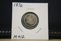 1876 SEATED LIBERTY DIME SILVER LOT M412