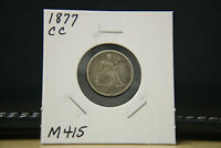 1877 CC EXTRA FINE  SEATED LIBERTY DIME SILVER LOT M415