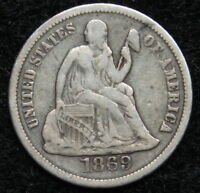 1869S SEATED LIBERTY DIME 10C    NICE COIN KEY DATE ONLY 450,000 MINTED 5227