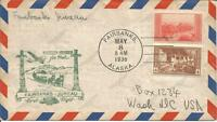 1ST FLIGHT COVER - FAIRBANKS AK-JUNEAU AK - FAIRBANKS AK 5/8/1938