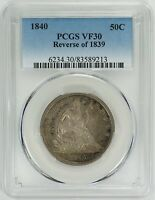1840 50C REVERSE OF 1839 LIBERTY SEATED HALF DOLLAR   PCGS VF30