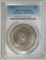 1872 S $1 SEATED LIBERTY DOLLAR PCGS GENUINE CLEANING AU DETAILS KEY DATE