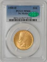 1908 D $10 GOLD INDIAN NO MOTTO MS64 PCGS   CAC