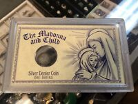 THE MADONNA & CHILD SILVER DENIER COIN 1540   1600 A.D. W/COA & CASE 1028