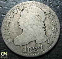 1827 CAPPED BUST DIME  --  MAKE US AN OFFER  W3669 ZXCV