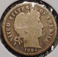 BARBER DIME - 1894 - GOTTA SELL 'EM ALL - $1 UNLIMITED SHIPPING-213