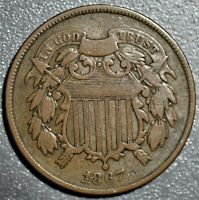 1867 2C TWO CENT PIECE GRADE VG  CF2