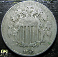 1876 SHIELD NICKEL  --  MAKE US AN OFFER  W2327 ZXCV