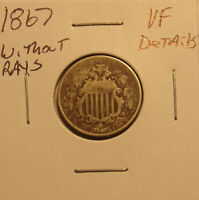 1867 WITHOUT RAYS SHIELD NICKEL VF DETAILS.PRICED TO SELLLOT 3377