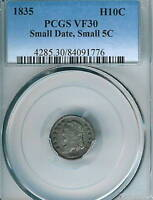 1835 CAPPED BUST HALF DIME : PCGS VF30 SMALL DATE SMALL 5C