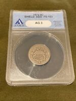1872 SHIELD NICKEL ANACS AG 3 DDO CIRC COIN FS 103 DOUBLE DI