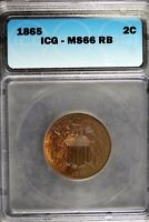 1865 -ICG MINT STATE 66RB TWO CENT   HD0181