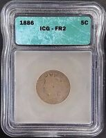 1886 LIBERTY HEAD NICKEL GRADED FR 2 BY ICG A MINTAGE OF ONLY 3,326,000