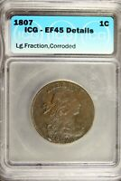 1807 - ICG EAF45 DETAILS DRAPED BUST LARGE CENT  HD0278