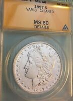 1897 MORGAN DOLLAR, VAM 3, ANACS MINT STATE 60 DETAILS CLEANED