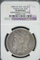 1890 - CC NGC EXTRA FINE  DETAILS CLEANED VAM-4 TAIL BAR MORGAN SILVER DOLLAR  B20803