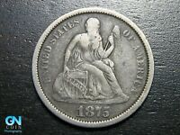 1875 P SEATED DIME --  MAKE US AN OFFER  B2242