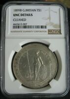 1899 B GREAT BRITAIN SILVER TRADE DOLLAR NGC UNC DETAILS