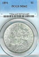 1891 MORGAN DOLLAR : PCGS MINT STATE 62 BLAZING WHITE