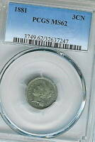 1881 THREE CENT NICKEL : PCGS MINT STATE 62