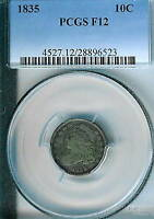 1835 CAPPED BUST DIME : PCGS F12