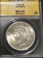 1922 PEACE SILVER DOLLAR - ANACS - MINT STATE 60 DETAILS - BEAUTIFUL COIN