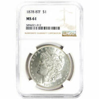 1878-8TF $1 MORGAN SILVER DOLLAR NGC MINT STATE 61 BROWN LABEL