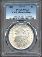 1887 $1 MORGAN SILVER DOLLAR MINT STATE 65 VAM-5 DOUBLE DATE PCGS,