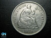 1872 S SEATED LIBERTY HALF DIME --  MAKE US AN OFFER  B9781