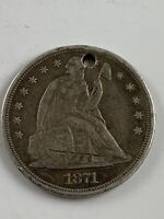 1871 SEATED DOLLAR WITH HOLE