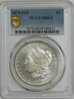 1878 8TF MORGAN SILVER DOLLAR $ MINT STATE 64 SECURE PCGS 944516-2