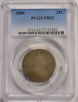 1806 25C DRAPED BUST QUARTER PCGS FR02