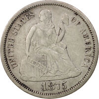 [97822] UNITED STATES SEATED LIBERTY DIME 1875 SAN FRANCISCO EF KM:A92
