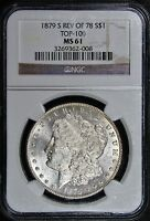 1879 S REV OF 78  NGC MINT STATE 61 TOP 100  MORGAN SILVER DOLLAR