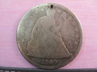 1840 SEATED LIBERTY SILVER DOLLAR G LOW MINTAGE ONLY 61,000 HOLED / GOOD DETAILS
