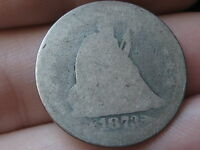 1873 SILVER SEATED LIBERTY QUARTER  WITH ARROWS HEAVILY WORN LOWBALL