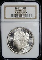 1879 S  NGC MINT STATE 63 PL  MORGAN SILVER DOLLAR