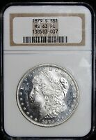 1879 S  NGC MINT STATE 63 PL  MORGAN SILVER DOLLAR - 037