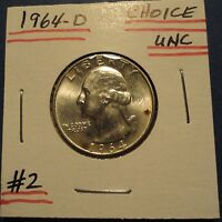 NICE 1964 D CHOICE UNCIRCULATED WASHINGTON QUARTER  2 AS PICTURED  SOLD AS IS